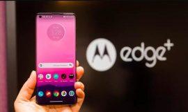 Motorola Edge and Edge+: A cheat sheet