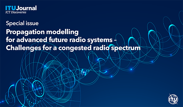 Navigating crowded spectrum: ITU Journal invites research on advances in radiowave propagation