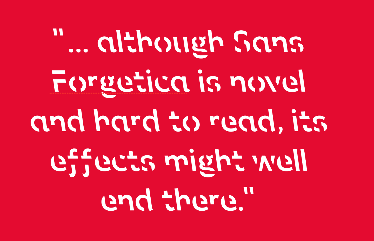 Quote in Sans Forgetica font, from Kimberley Wade, University of Warwick