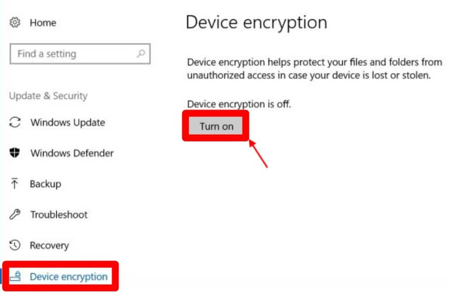 Use Device Encryption or Bitlockerto Protect Your Hard Drive