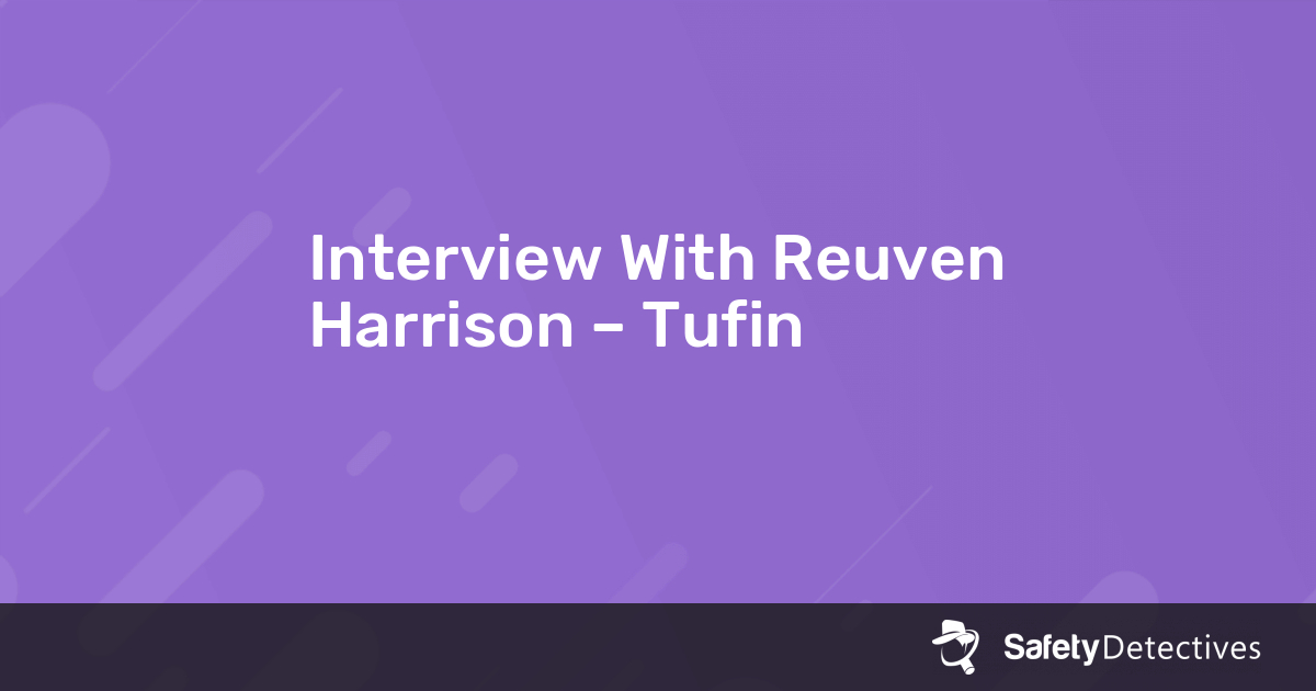 Interview With Reuven Harrison – Tufin