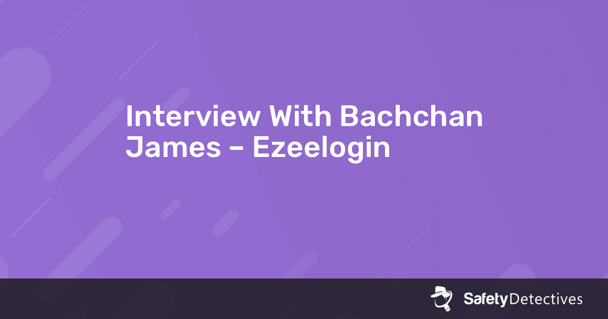 Interview With Bachchan James – Ezeelogin