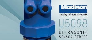 Madison Company Introduces New Ultrasonic Sensors
