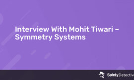 Interview With Mohit Tiwari – Symmetry Systems