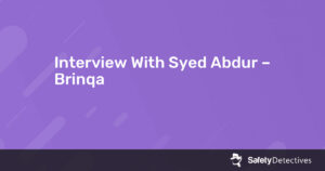 Interview With Syed Abdur – Brinqa