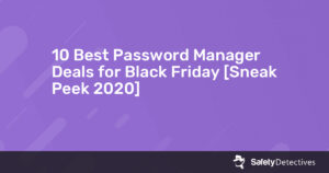 10 Best Password Manager Deals for Black Friday [Sneak Peek {{current_year}}]