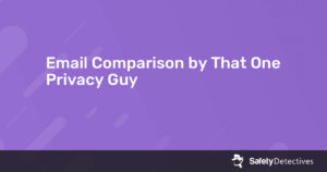 Email Comparison by That One Privacy Guy