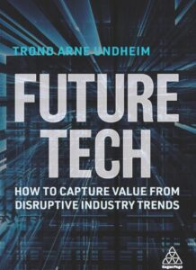 New book cites 4 forces to create disruption: Tech, policy, business models and social dynamics