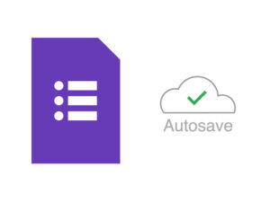 How to make the most of the Google Forms autosave feature