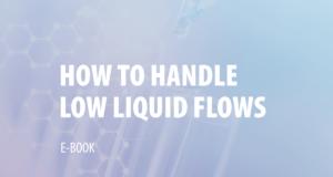 "E-Book ""How to Handle Low Liquid Flows?"""